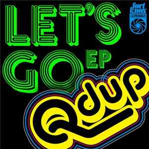 Qdup - Let's Go EP Album