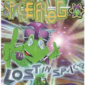 Space Frog - Lost In Space 98 Album