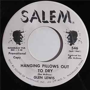 Glen Lewis - Hanging Pillows Out To Dry / Enough Love To Get By Album