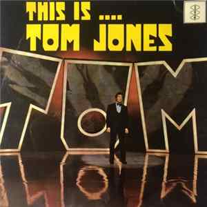 Tom Jones - This Is .... Tom Jones Album