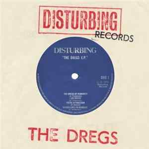The Dregs - Dregs of Humanity E.P. Album
