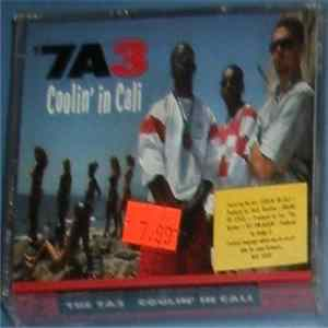 7A3 - Coolin' In Cali Album