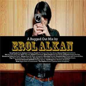 Erol Alkan - A Bugged Out Mix / A Bugged In Selection Album