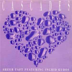 Sheer Taft Featuring Ingrid Kudos - Cascades Album