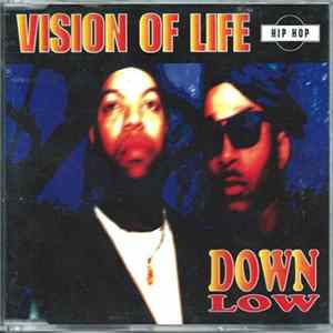 Down Low - Vision Of Life Album