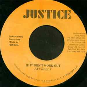 Pat Kelly / Rolando Alphanso - If It Don't Work Out / Work It Out Album
