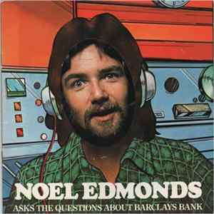 Noel Edmonds - Noel Edmonds Asks The Questions About Barclays Bank Album