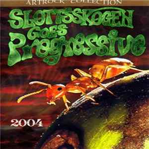 Various - Slottsskogen Goes Progressive 2004 Album