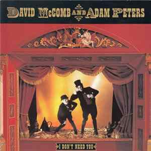 David McComb And Adam Peters - I Don't Need You Album