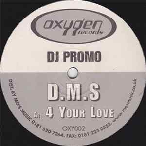 D.M.S - 4 Your Love / Elements Album