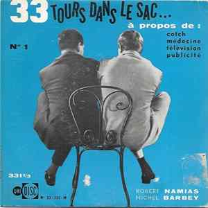 Robert Namias, Michel Barbey - 33 Tours Dans Le Sac... N° 1 Album