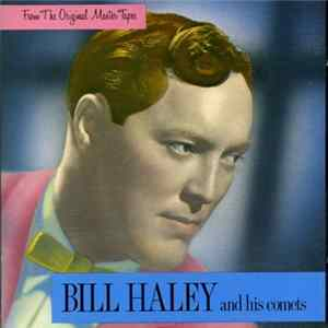 Bill Haley And His Comets - From The Original Master Tapes Album