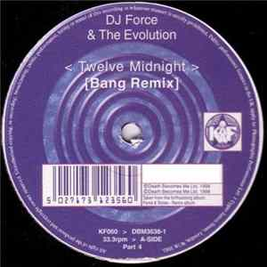 DJ Force & The Evolution - Twelve Midnight (Bang Remix) Album
